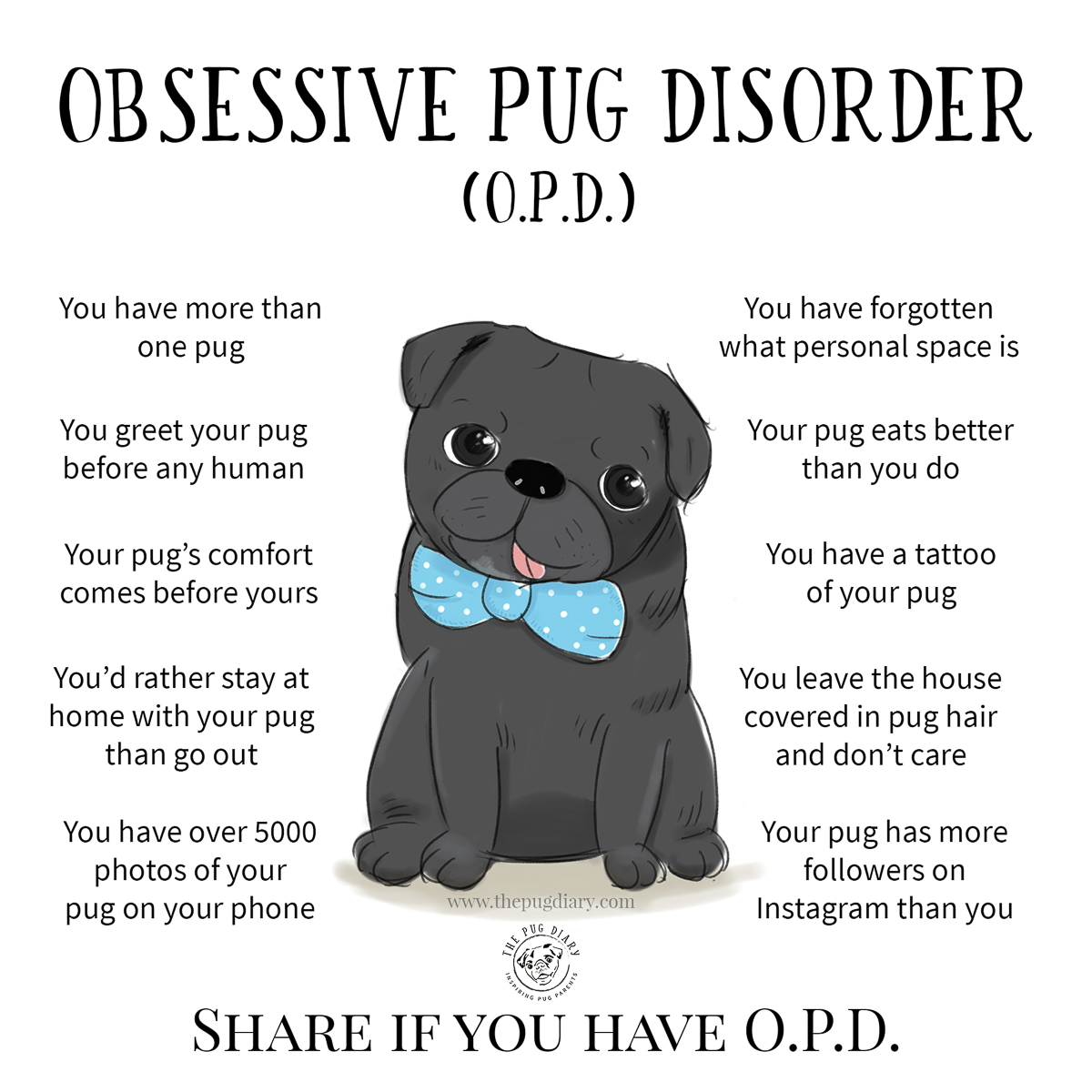 10 Signs You Suffer From Obsessive Pug Disorder | www.thepugdiary.com