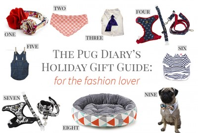 Christmas Gift Guide for Pugs: The Fashion Lover | www.thepugdiary.com