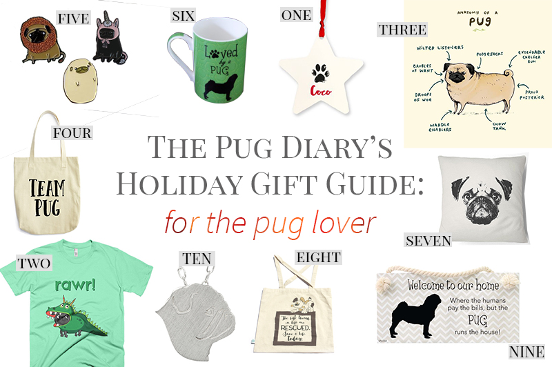 2016 Holiday Gift Guide: For The Pug Lover | www.thepugdiary.com