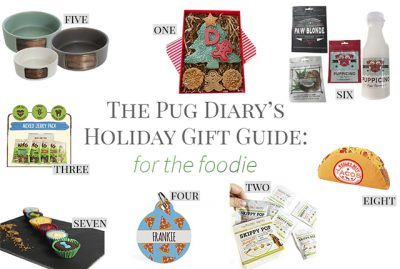 2017 Holiday Gift Guide for Pugs: The Foodie | www.thepugdiary.com